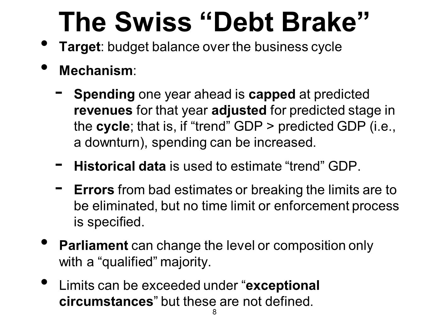 The Swiss Debt Brake Target: budget balance over the business cycle