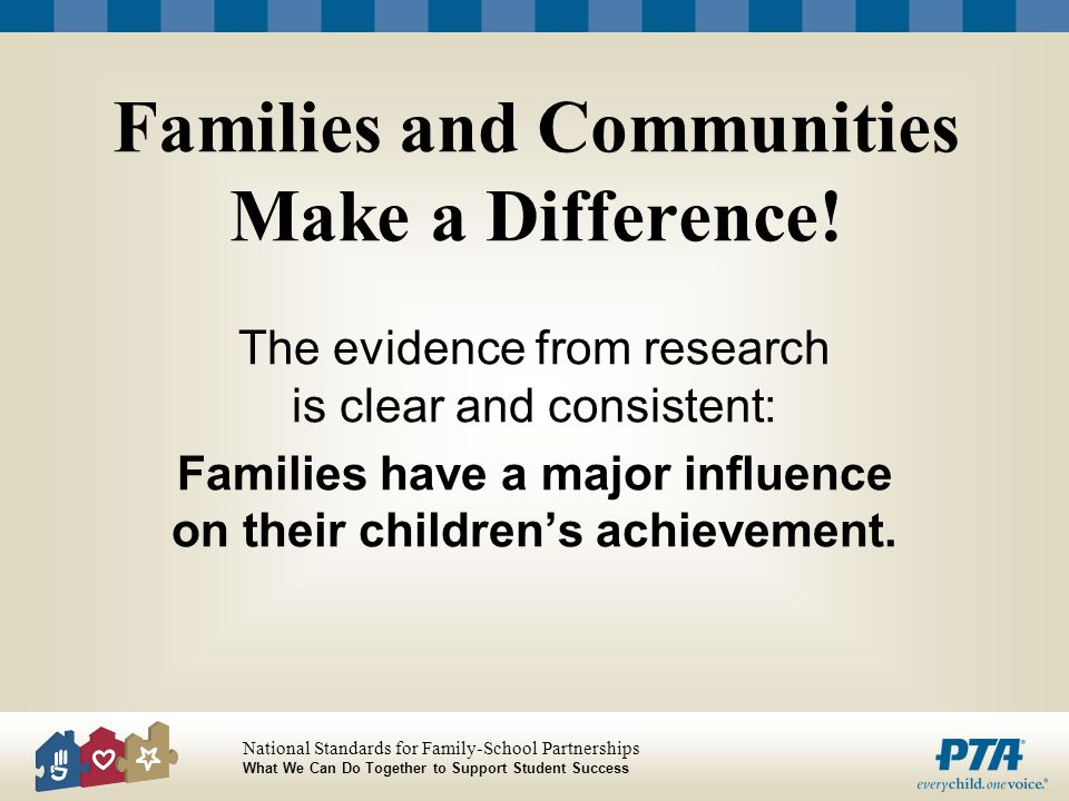 Families and Communities Make a Difference!