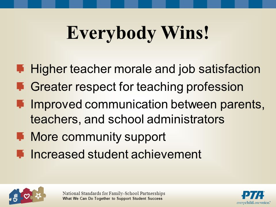 Everybody Wins! Higher teacher morale and job satisfaction