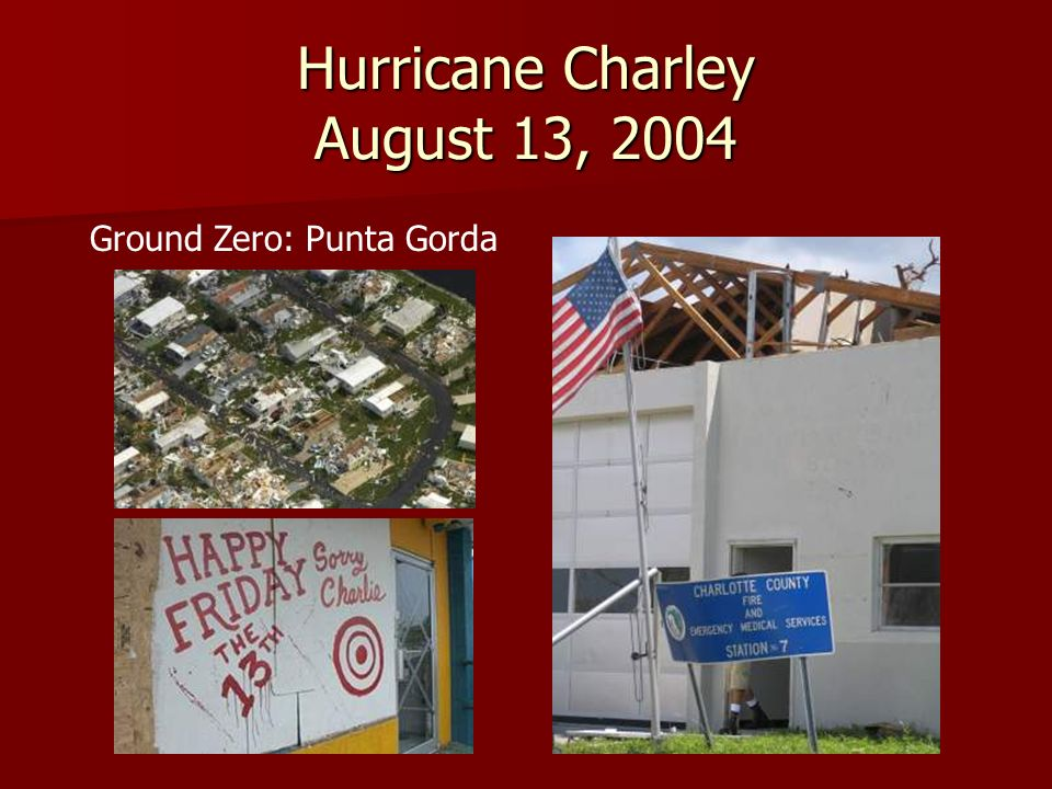 Hurricane Charley August 13, 2004