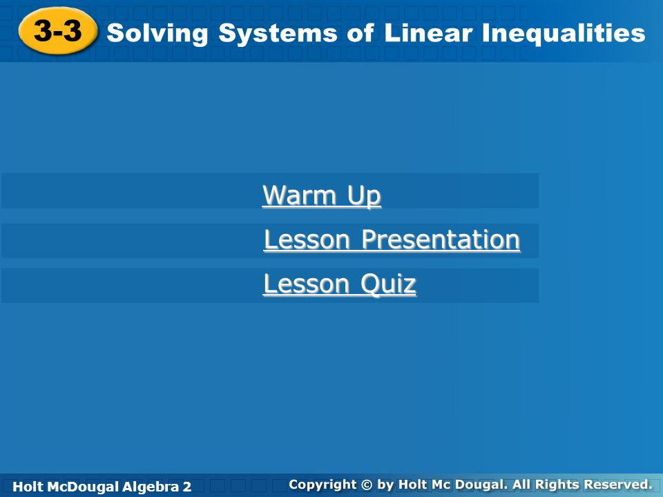 3-3 Solving Systems of Linear Inequalities Warm Up Lesson Presentation