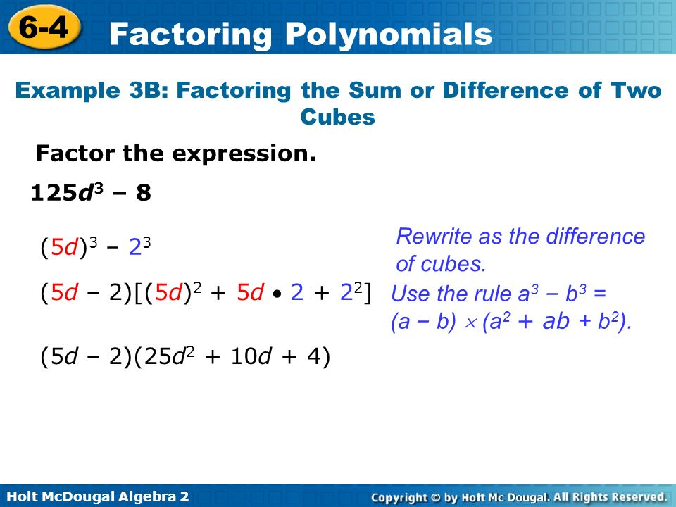 Example 3B: Factoring the Sum or Difference of Two Cubes