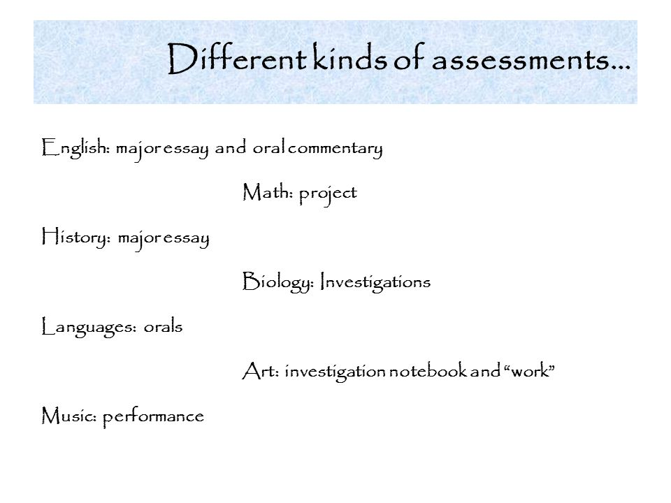 Different kinds of assessments…