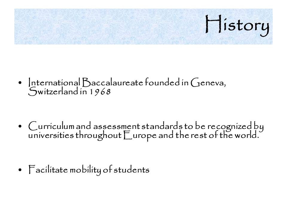 History International Baccalaureate founded in Geneva, Switzerland in