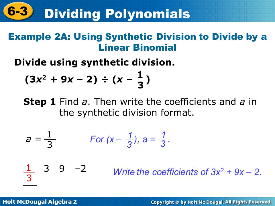 Example 2A: Using Synthetic Division to Divide by a Linear Binomial