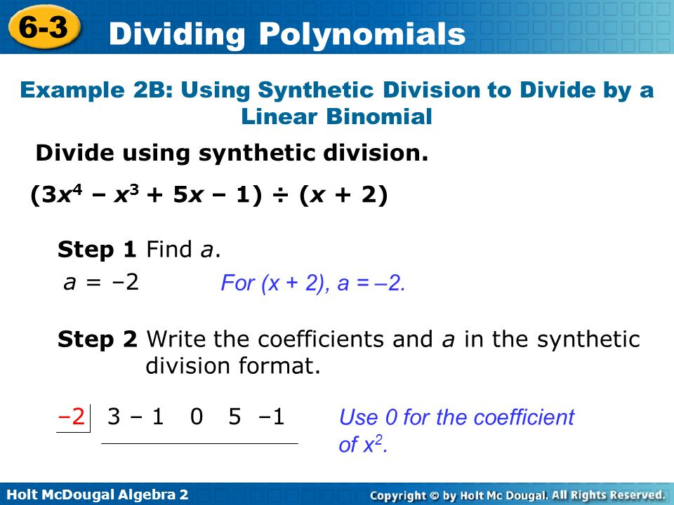 Example 2B: Using Synthetic Division to Divide by a Linear Binomial