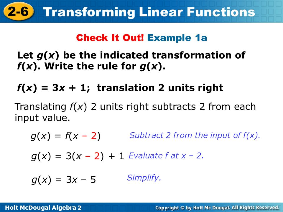 f(x) = 3x + 1; translation 2 units right