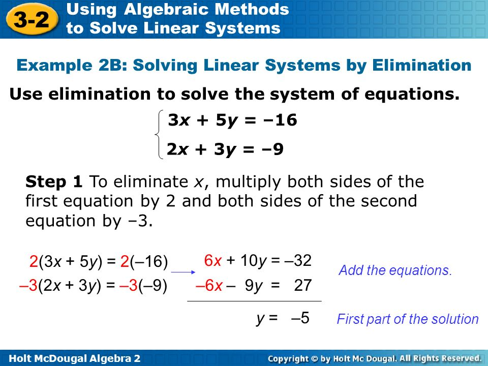 Example 2B: Solving Linear Systems by Elimination