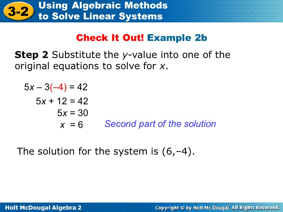 Check It Out! Example 2b Step 2 Substitute the y-value into one of the original equations to solve for x.