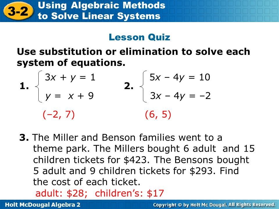 Lesson Quiz Use substitution or elimination to solve each system of equations. 3x + y = 1. 5x – 4y = 10.
