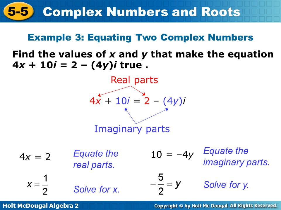 Example 3: Equating Two Complex Numbers