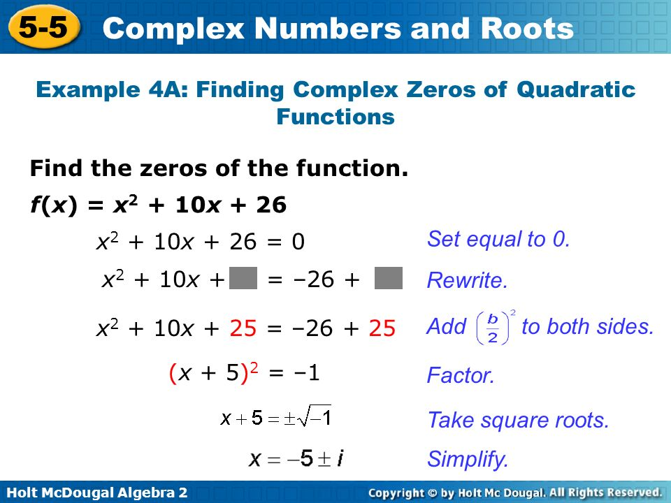 Example 4A: Finding Complex Zeros of Quadratic Functions