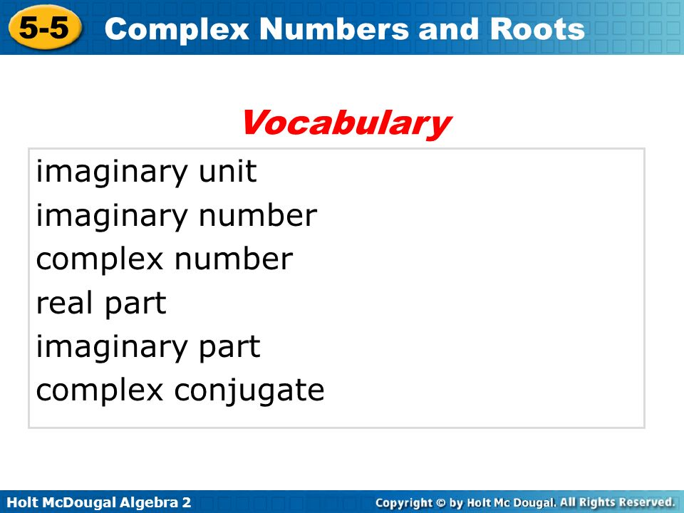 Vocabulary imaginary unit imaginary number complex number real part
