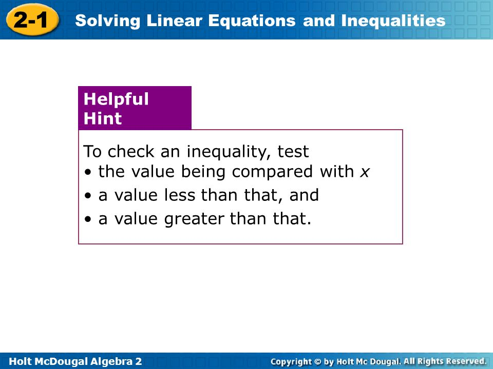 To check an inequality, test