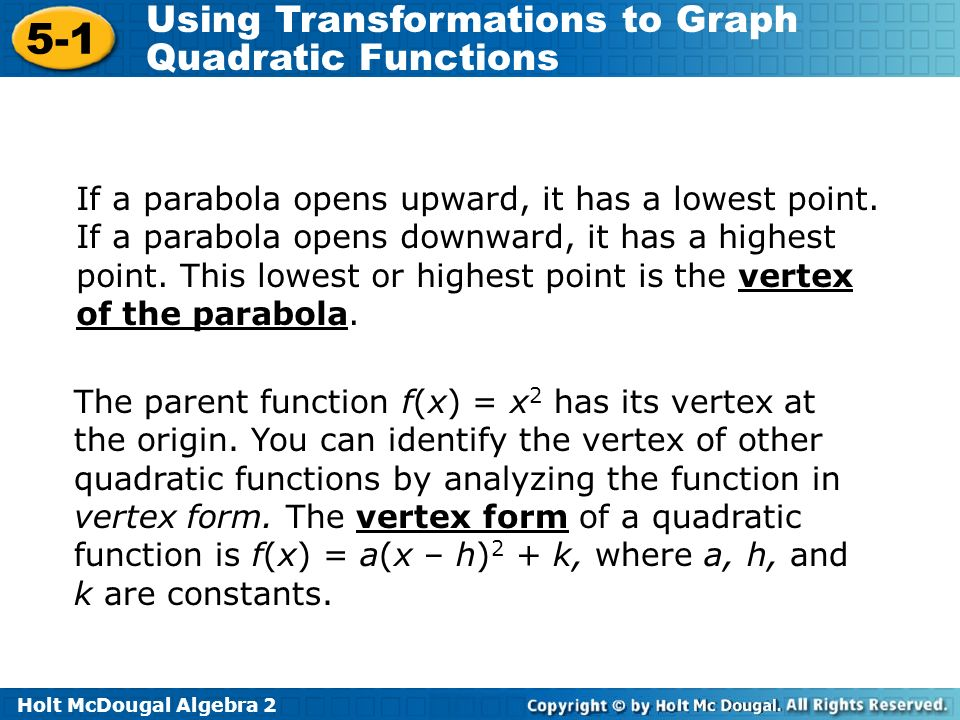 If a parabola opens upward, it has a lowest point