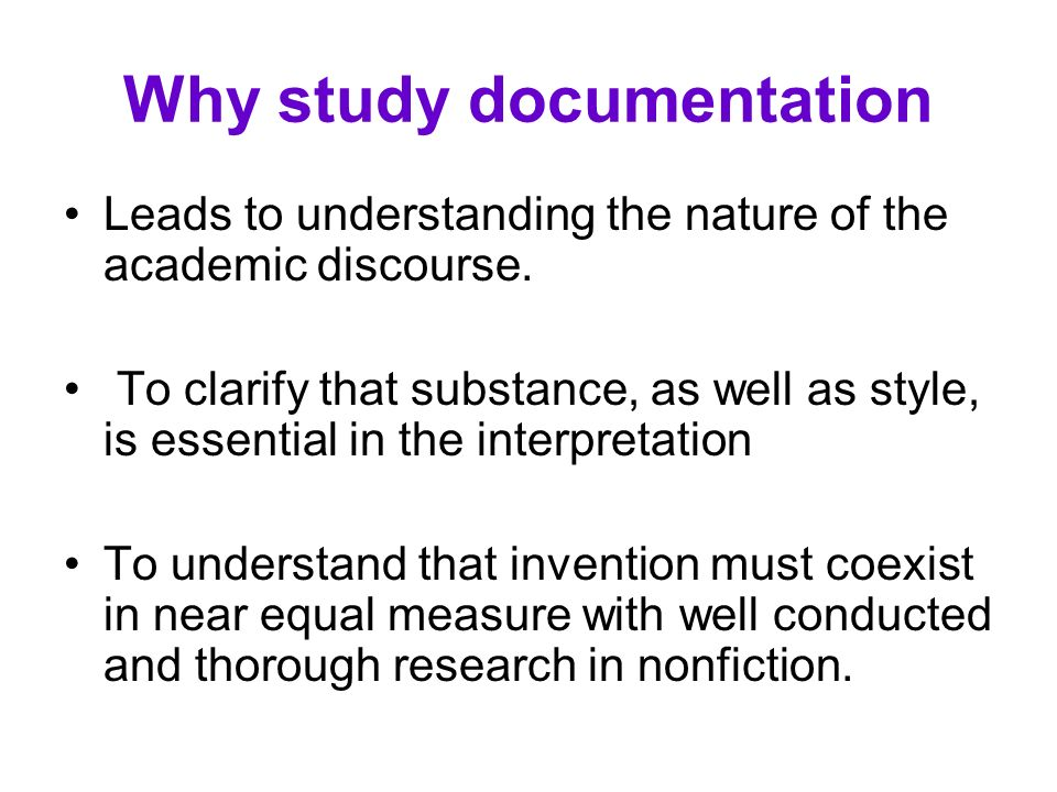 Why study documentation