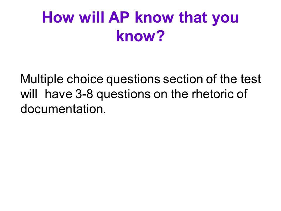 How will AP know that you know