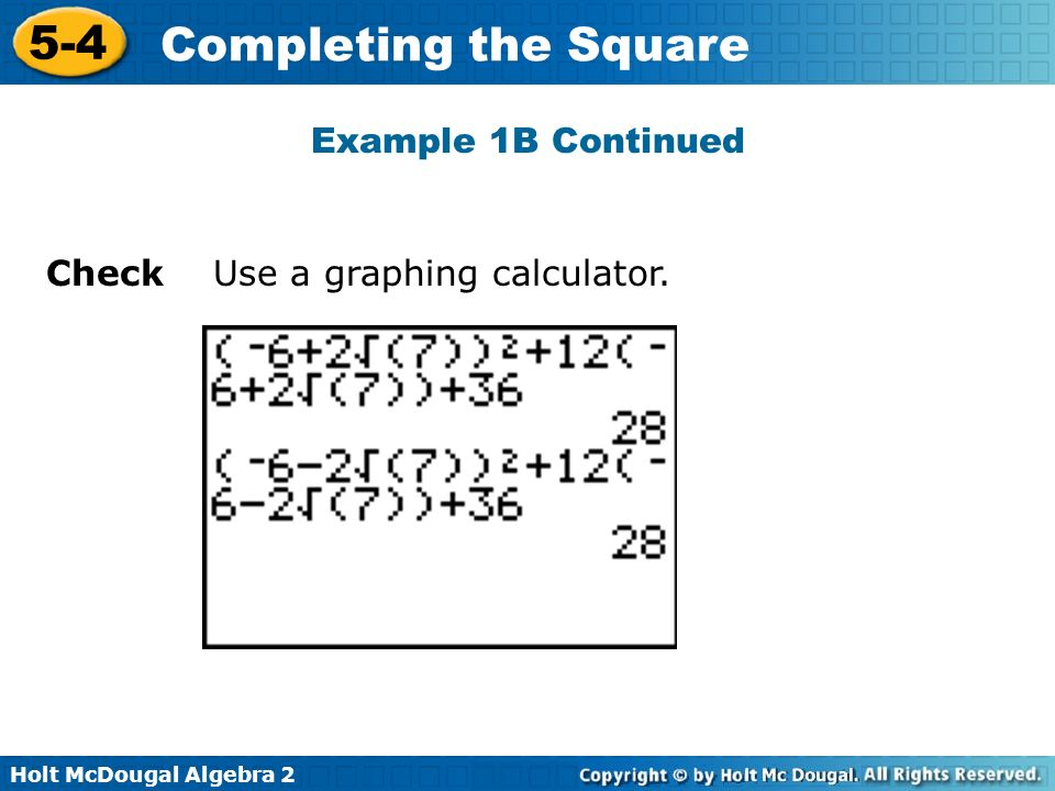 Example 1B Continued Check Use a graphing calculator.