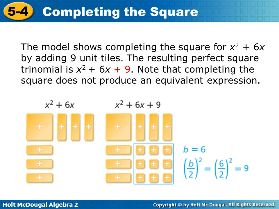 The model shows completing the square for x2 + 6x by adding 9 unit tiles.