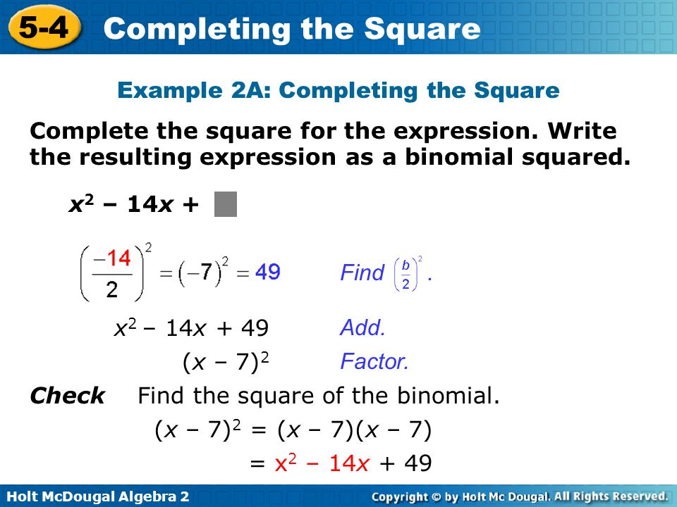 Example 2A: Completing the Square