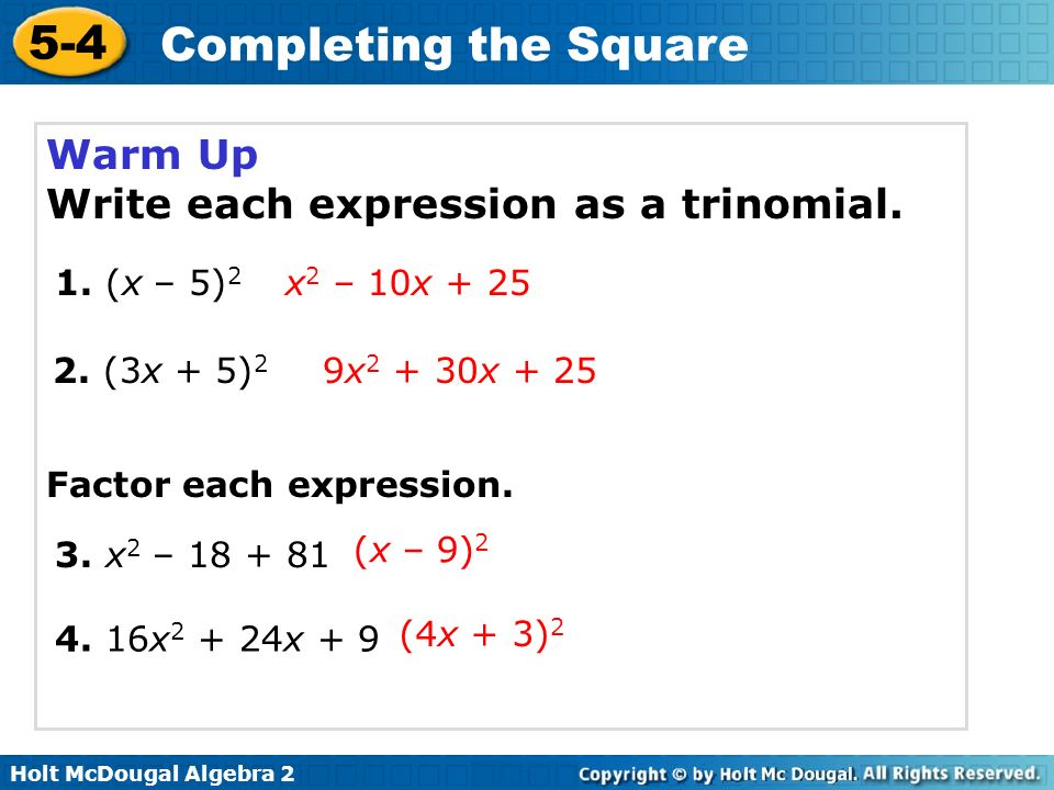 Write each expression as a trinomial.