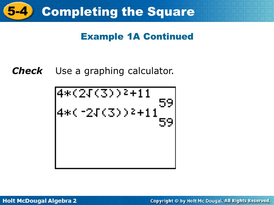 Example 1A Continued Check Use a graphing calculator.