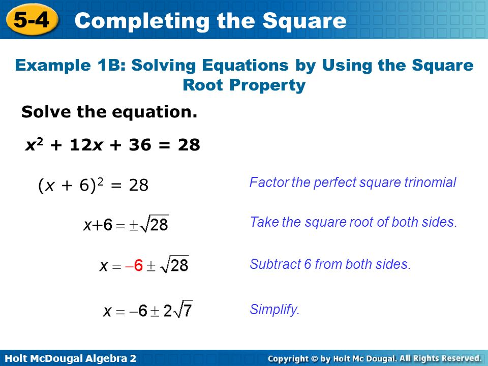 Example 1B: Solving Equations by Using the Square Root Property