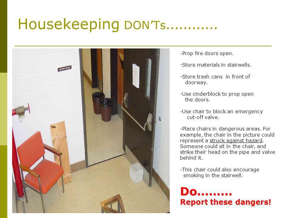 Housekeeping DON'Ts…………