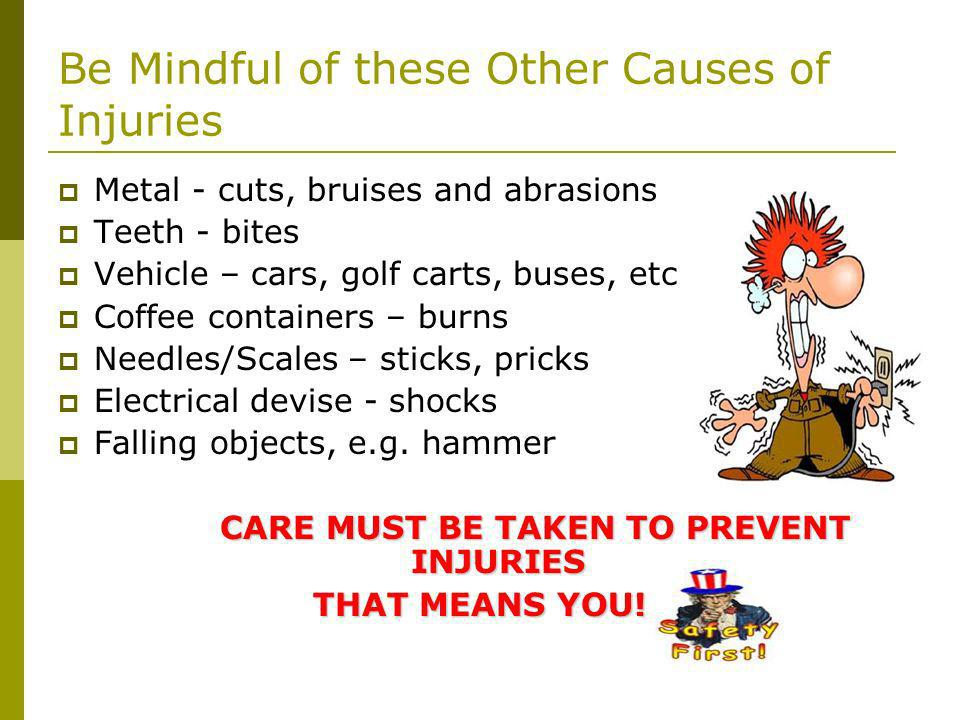 Be Mindful of these Other Causes of Injuries