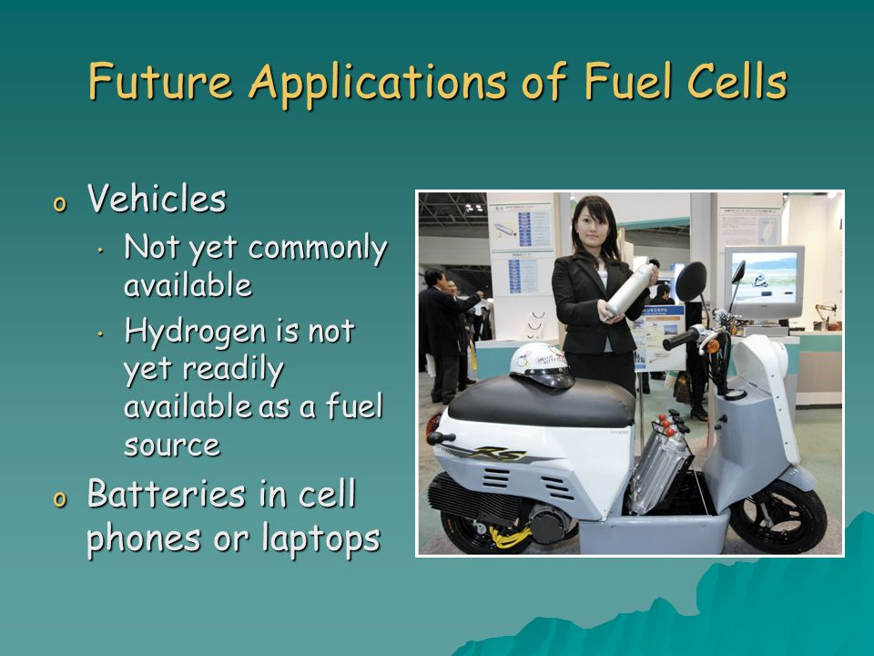 Future Applications of Fuel Cells