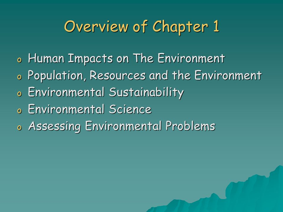 Overview of Chapter 1 Human Impacts on The Environment