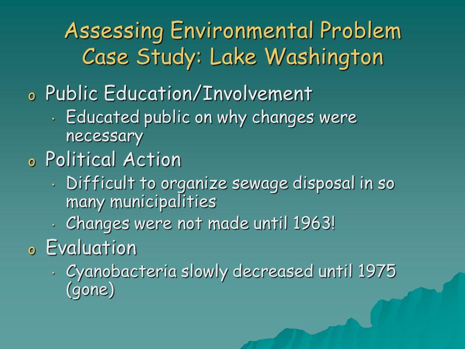 Assessing Environmental Problem Case Study: Lake Washington