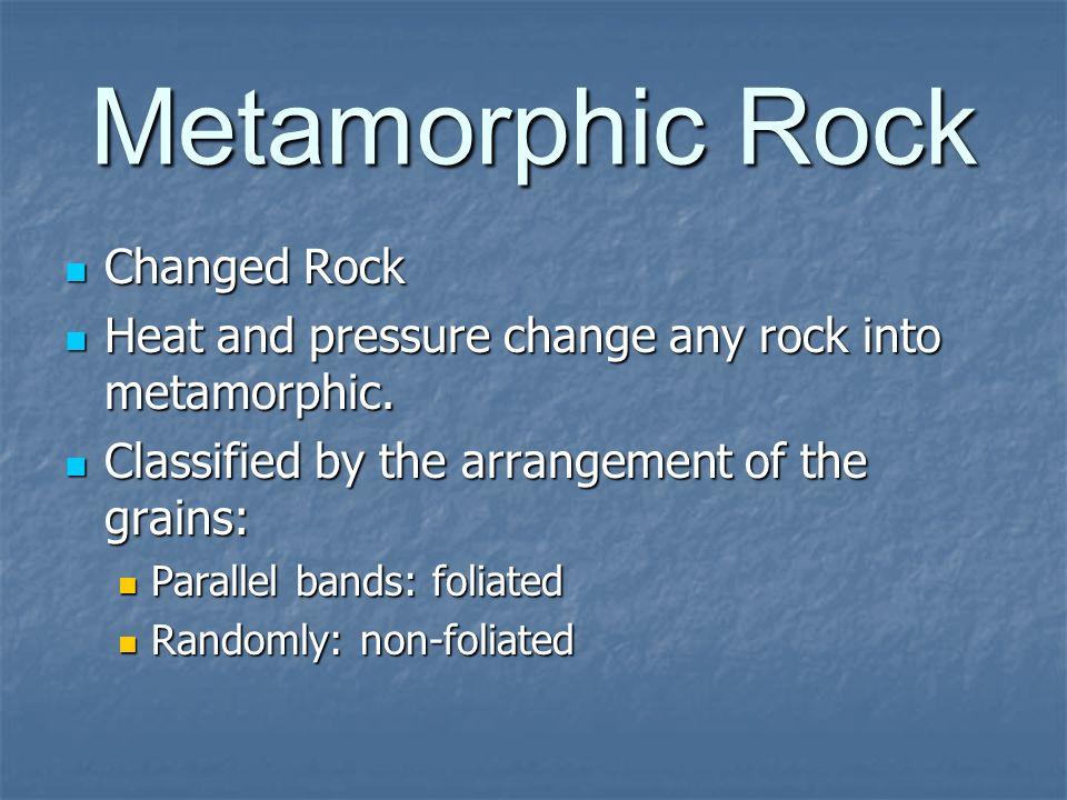 Metamorphic Rock Changed Rock