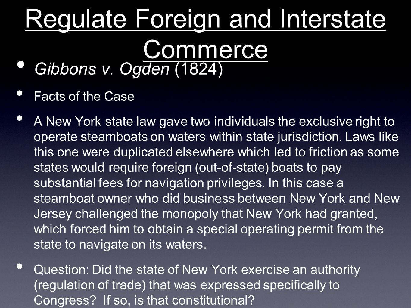 Regulate Foreign and Interstate Commerce