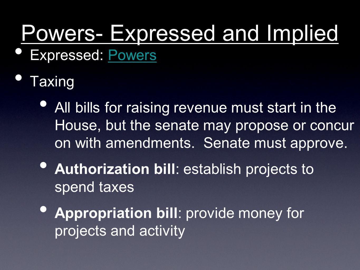Powers- Expressed and Implied