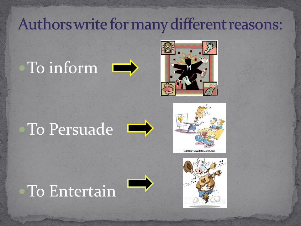 Authors write for many different reasons: