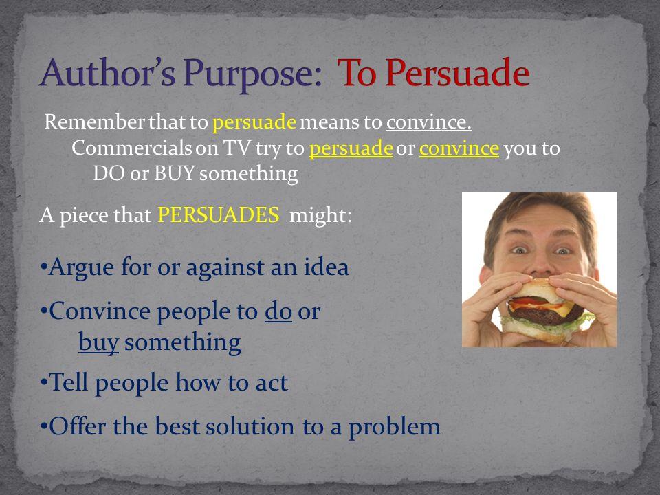 Author's Purpose: To Persuade