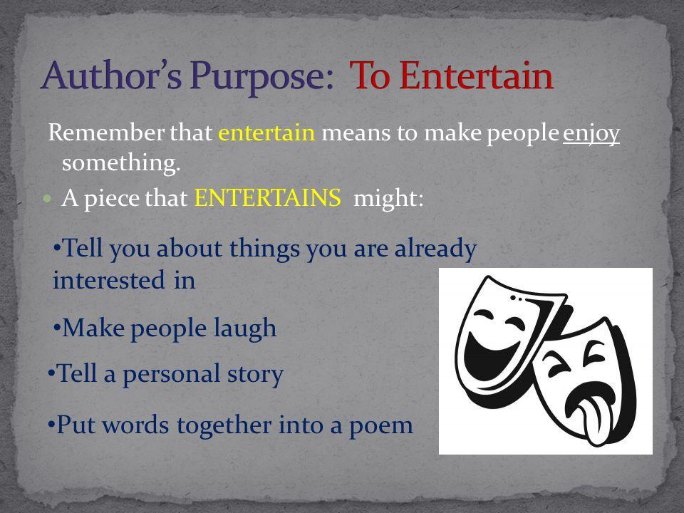 Author's Purpose: To Entertain