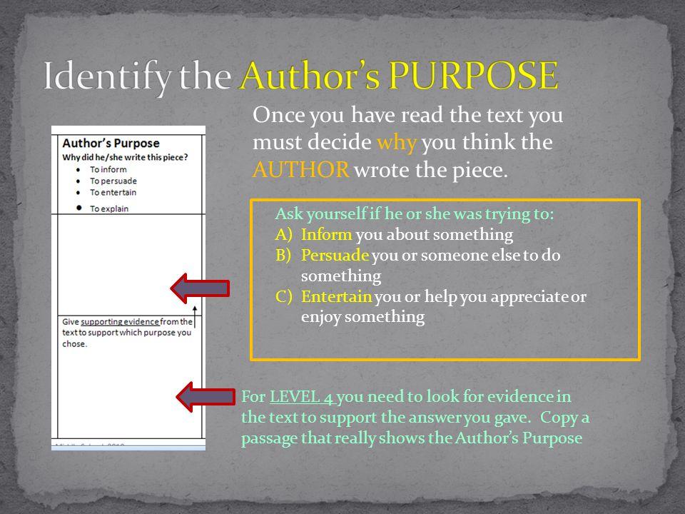 Identify the Author's PURPOSE