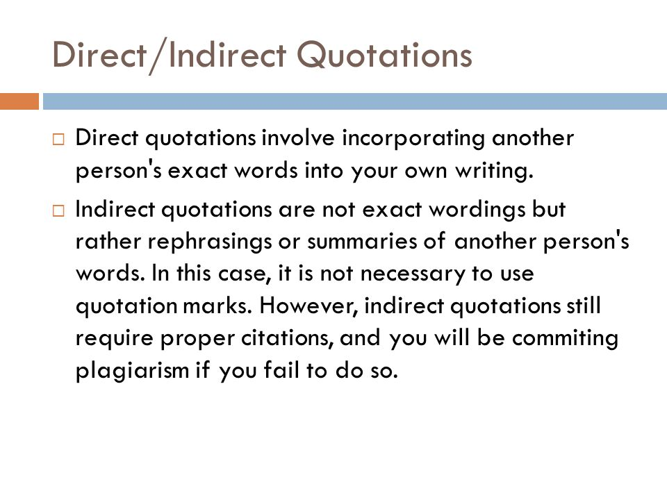 Direct/Indirect Quotations