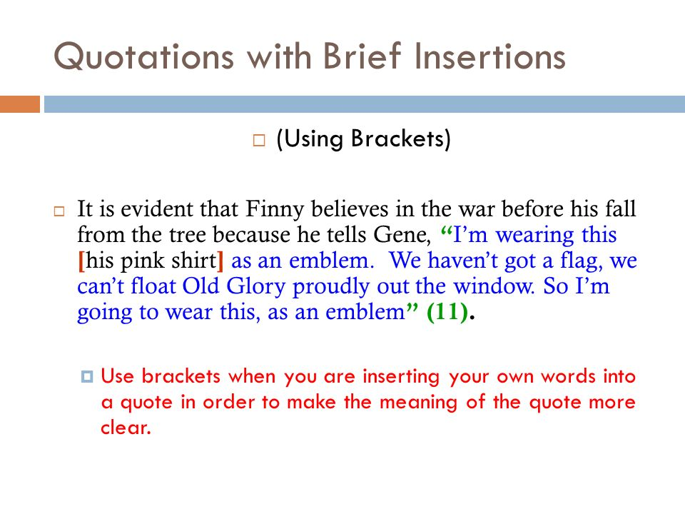 Quotations with Brief Insertions