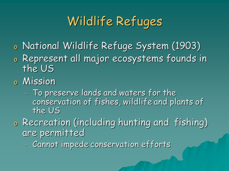 Wildlife Refuges National Wildlife Refuge System (1903)