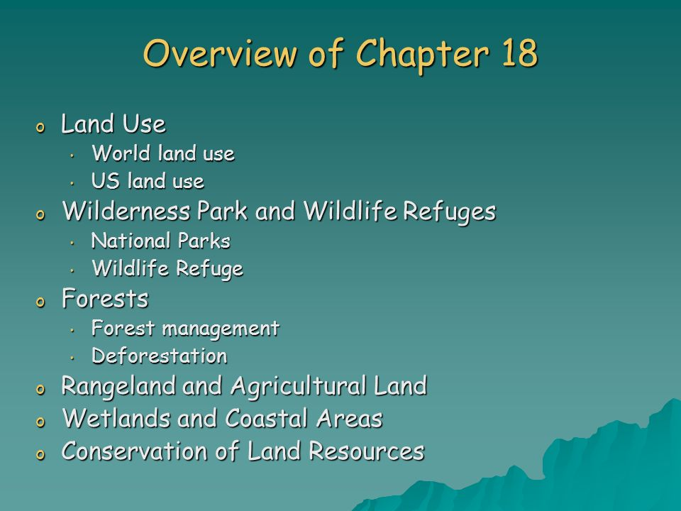 Overview of Chapter 18 Land Use Wilderness Park and Wildlife Refuges