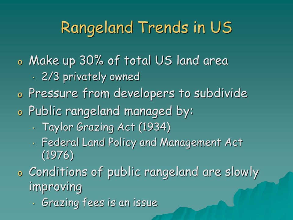 Rangeland Trends in US Make up 30% of total US land area