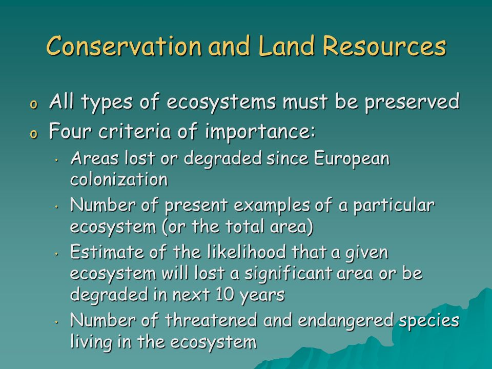 Conservation and Land Resources