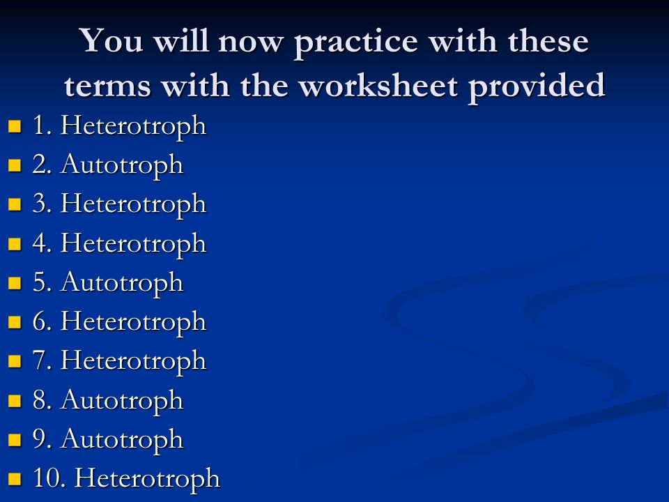 You will now practice with these terms with the worksheet provided