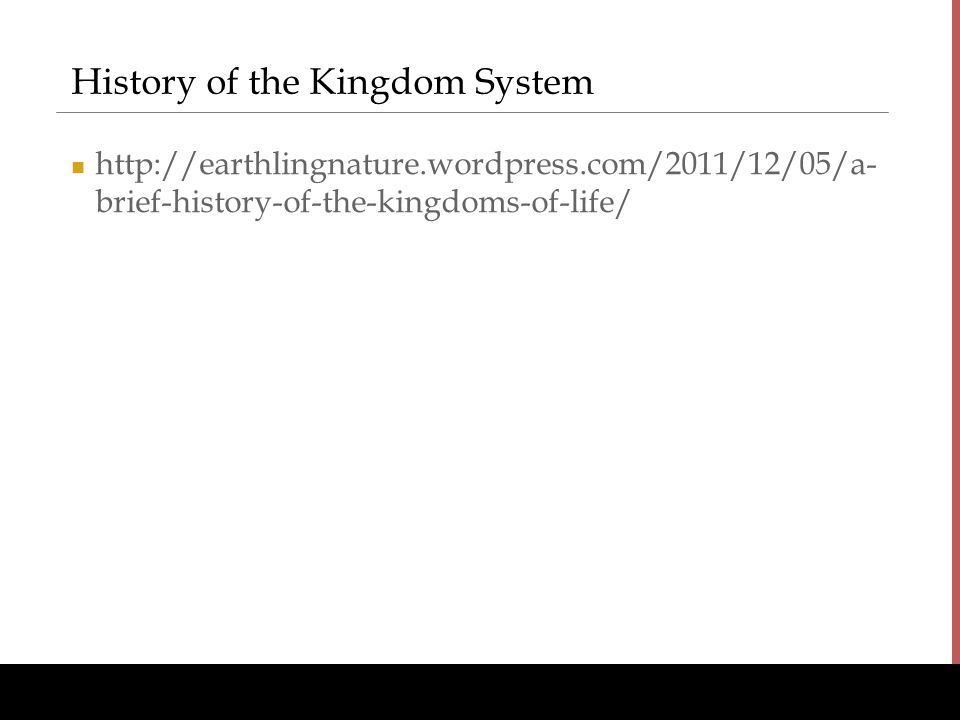 History of the Kingdom System