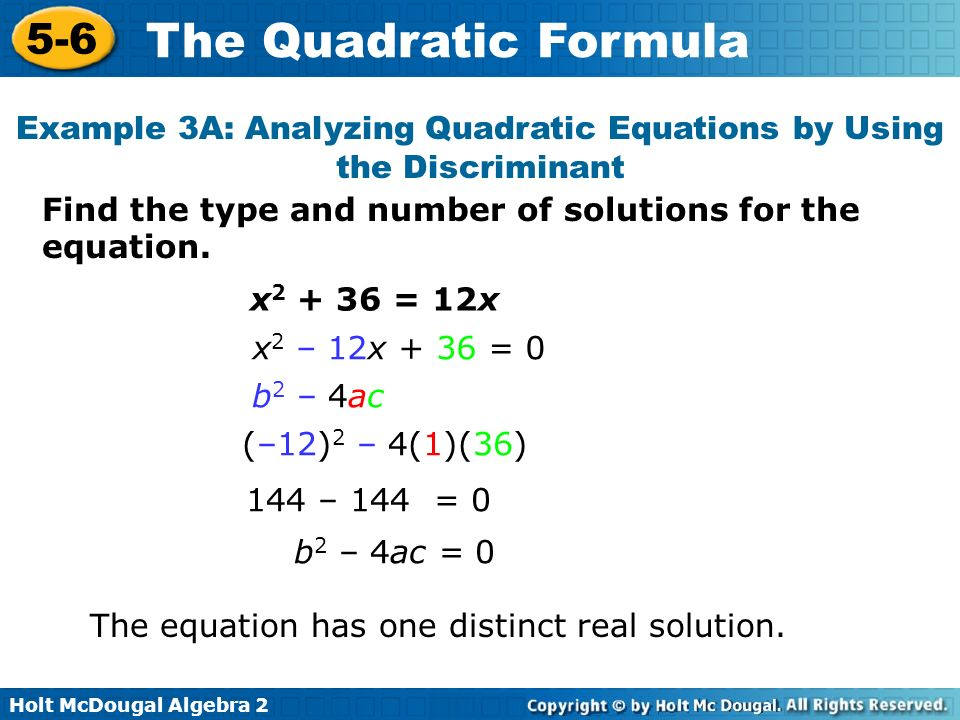 Example 3A: Analyzing Quadratic Equations by Using the Discriminant