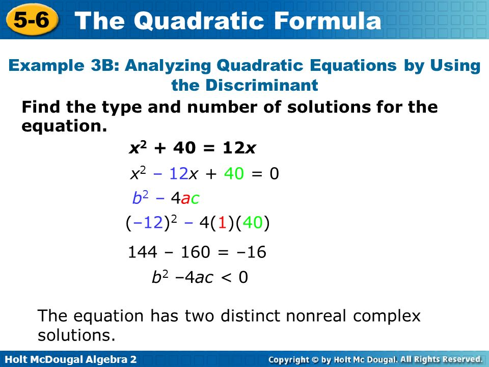 Example 3B: Analyzing Quadratic Equations by Using the Discriminant