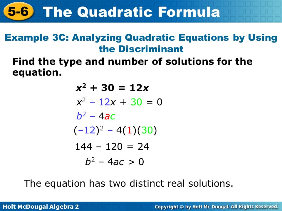 Example 3C: Analyzing Quadratic Equations by Using the Discriminant